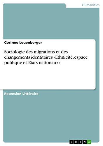 Livre Sociologie des migrations et des changements identitaires «Ethnicité, espace publique et Etats nationaux» pdf, epub ebook