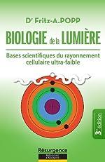 Biologie de la Lumière (Résurgence t. 6) de Docteur Fritz-A.POPP
