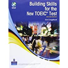[(Building Skills for the New Toeic Test)] [Author: Lin Lougheed] published on (December, 2009)
