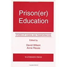 Prison(er) Education: Stories of Change and Transformation