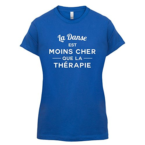 La danse est moins cher que la thérapie - Femme T-Shirt - 14 couleur Bleu Royal