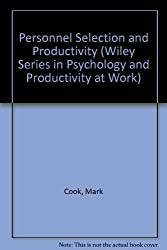 Personnel Selection and Productivity (Wiley Series in Psychology and Productivity at Work)