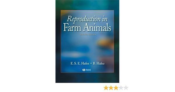 Reproduction in Farm Animals: Amazon.co.uk: E. S. E. Hafez, B. Hafez ...