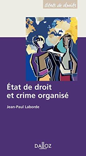Etat de droit et crime organisé par Jean-Paul Laborde