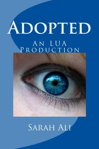 Adopted: An LUA Production