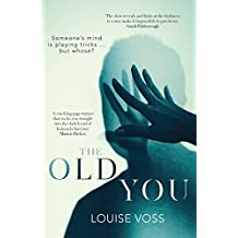 The Old You: A chilling summer read for 2018