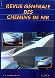 Telecharger Livres REVUE GENERALE DES CHEMINS DE FER No 12 du 01 12 1995 EDITORIAL PAR PIERRE DOGNETON ARTICLES L AERODYNAMISME AU MATERIEL ET A LA TRACTION PAR THIERRY THIBEDORE ET ALAIN WILLAIME NOUVELLES NORMES D ENTRETIEN DE LA VOIE A LA SNCF PAR PHILIPPE POLLIN EN FRANCE ET A TRAVERS LE MONDE JEAN BERGOUGNOUX AU MUSEE DU CHEMIN DE FER LE 11E CONGRES INTERNATIONAL DES ESSIEUX MONTES MERCEDES PRESENTE LE SYSTEME RAIL ROUTE KOMBILIFTER UN NOUVEAU DEVELOPPEMENT DE PLASSER THEURER (PDF,EPUB,MOBI) gratuits en Francaise