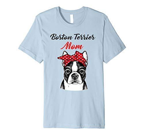 Boston Terrier Mom Shirt Gift Mother's Day Costume - Terrier-damen T-shirt