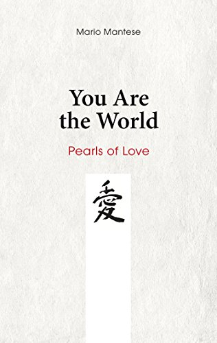 You Are the World: Pearls of Love