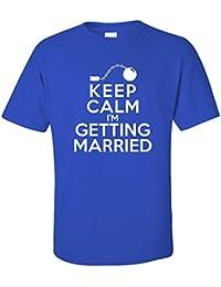 Keep Calm I'm Getting Married Fun Stag Night T-Shirt