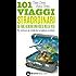 101 viaggi straordinari da fare almeno una volta nella vita (eNewton Manuali e Guide)