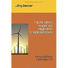 Nicht alles super im digitalen Kapitalismus: Personalbilanz Lesebogen 03