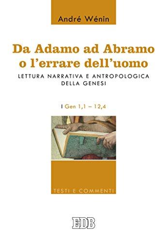 da-adamo-ad-abramo-o-lerrare-delluomo-lettura-narrativa-e-antropologica-della-genesi-i-gen-11-124