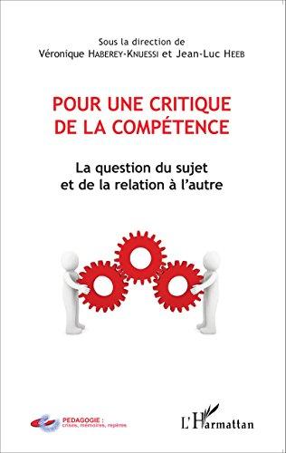 Pour une critique de la compétence: La question du sujet et de la relation à