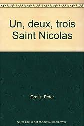 Un, deux, trois Saint Nicolas