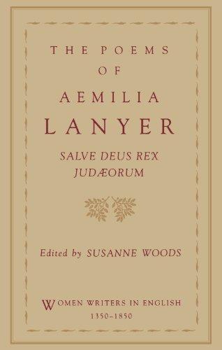 The Poems Of Aemilia Lanyer Salve Deus Rex Judaeorum Women Writers In English 1350 1850