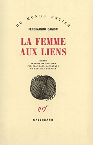 La femme aux liens par Ferdinando Camon