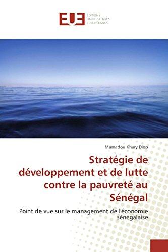 Stratégie De Développement Et De Lutte Contre La Pauvreté Au Sénégal
