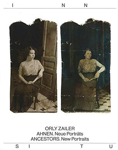 Orly Zailer AHNEN. Neue Porträts / ANCESTORS. New Portraits