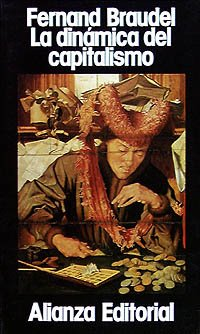 Descargar Libro La dinámica del capitalismo (Libros Singulares (Ls)) de Fernand Braudel