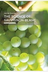 The Science of Sauvignon Blanc Kindle Edition