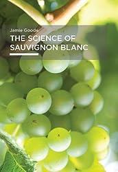 The Science of Sauvignon Blanc (English Edition)