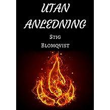 Utan anledning (Swedish Edition)