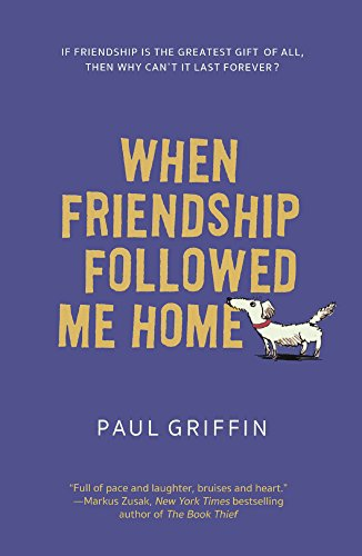 When Friendship Followed Me Home