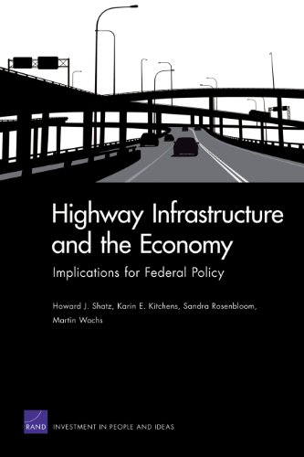 Rand Wachs (Highway Infrastructure and the Economy: Implications for Federal Policy (Rand Corporation Monograph) (English Edition))