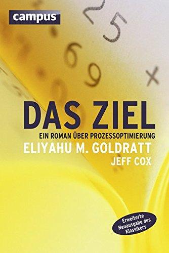 Das Ziel: Ein Roman über Prozessoptimierung