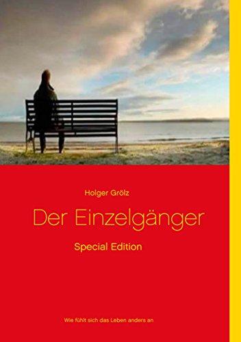 Der Einzelgänger - Special Edition: Wie lebt man anders