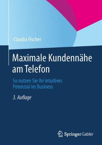 Maximale Kundennähe am Telefon: So nutzen Sie Ihr intuitives Potenzial im Business