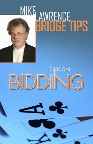 Tips on Bidding (Mike Lawrence Bridge Tips) (Mike Lawrence Bridge)