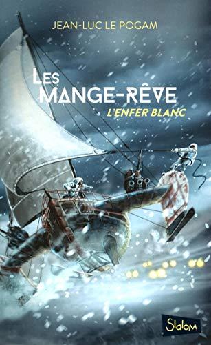 Les Mange-Rêve (1) par Jean-Luc LE POGAM