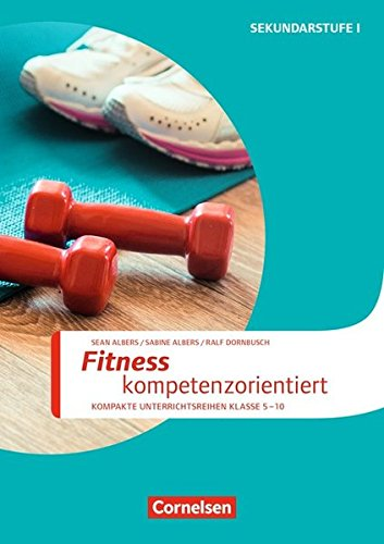 Sportarten: Fitness kompetenzorientiert: Kopiervorlagen