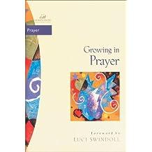 Growing in Prayer (Women of Faith / Bible Study Series) (English Edition)