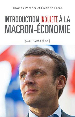 Introduction inquite  la Macron-conomie