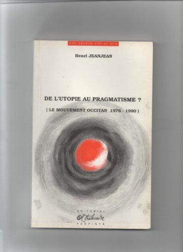 De l'utopie au pragmatisme?: Le mouvement occitan, 1976-1990