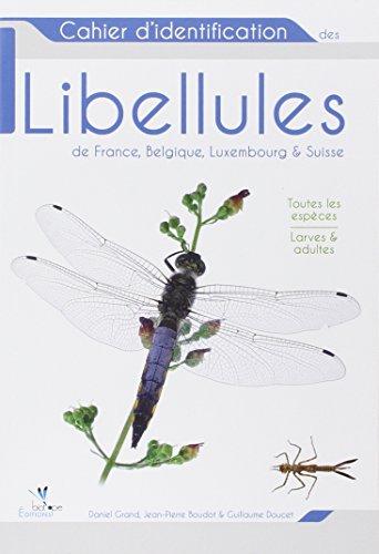 cahier-didentification-des-libellules-de-france-belgique-luxembourg-suisse-toutes-les-especes-larves