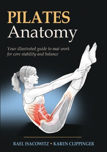 Pilates Anatomy (English Edition) por Rael Isacowitz