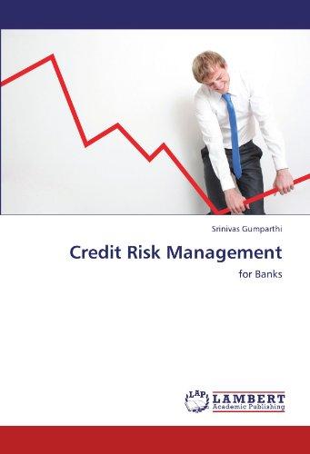 Credit Risk Management: for Banks