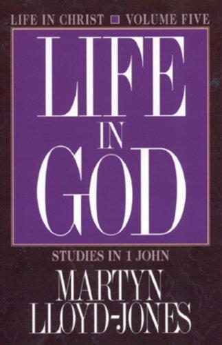 Life in God by Martyn Lloyd-Jones (1995-01-02)