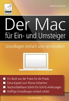Der Mac für Ein- und Umsteiger: Grundlagen einfach und verständlich - für OS X Mavericks von [Damaschke, Giesbert]