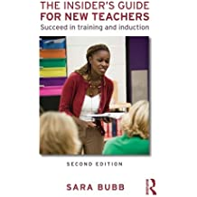 The Insider's Guide for New Teachers