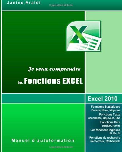 Je veux comprendre les Fonctions Excel