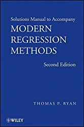 Modern Regression Methods: Solutions Manual (Wiley Series in Probability and Statistics)