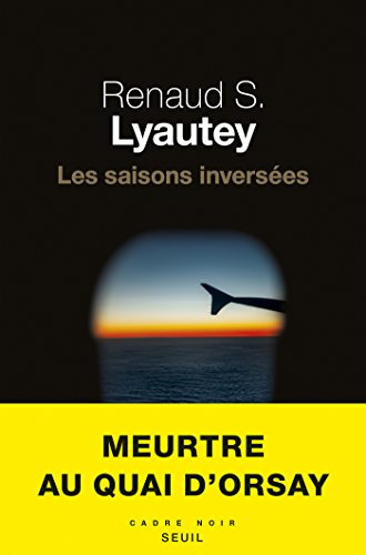Les saisons inversées - Renaud S. Lyautey (2018)