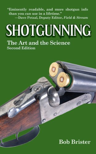 Shotgunning: The Art and the Science (English Edition) por Bob Brister