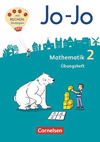 Jo-Jo Mathematik - Allgemeine Ausgabe 2018: 2. Schuljahr - Übungsheft