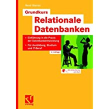 Grundkurs Relationale Datenbanken (German Edition)